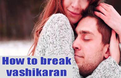 Vashikaran Removal Solutions