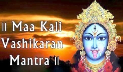 Maa Kali Vashikaran Mantra For Love