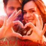 Mantra for Separated Lovers