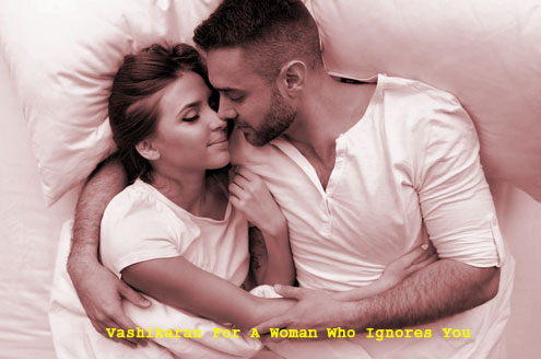 Vashikaran For A Woman Who Ignores You copy