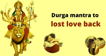 Durga-mantra-to-lost-love-back